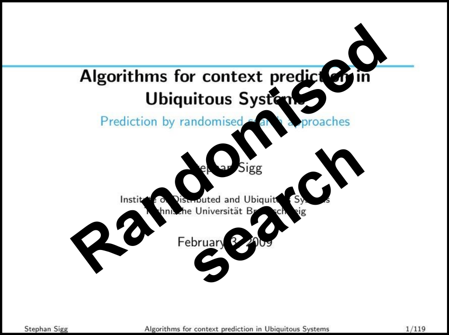 Prediction by randomised search approaches