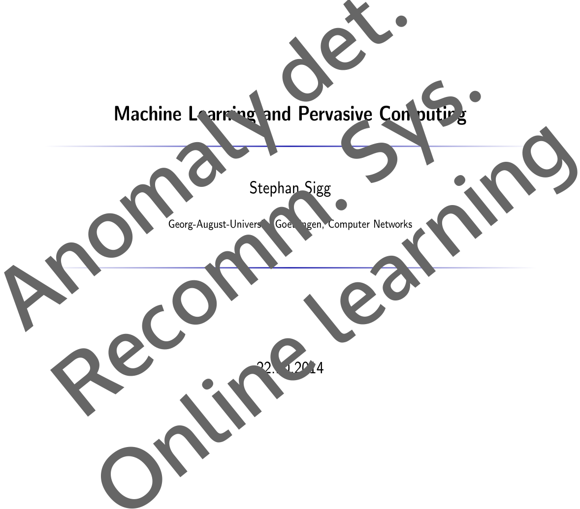 Anomaly detection, online learning, Recommender systems